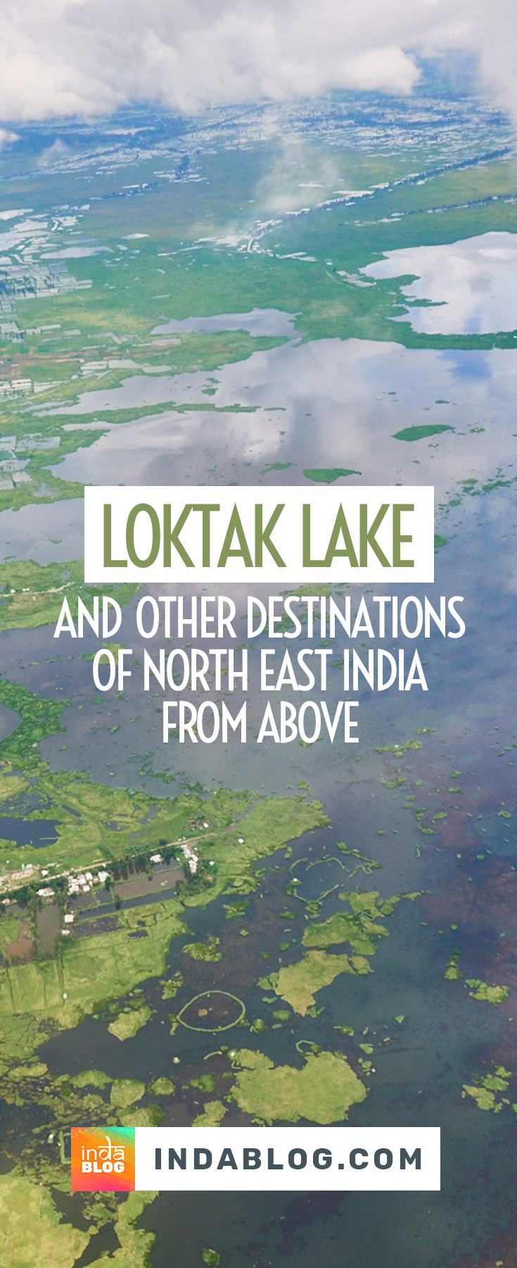 Visit gallery with beautiful aerial photographs shot over North East India. On picture: Loktak Lake, Manipur.
