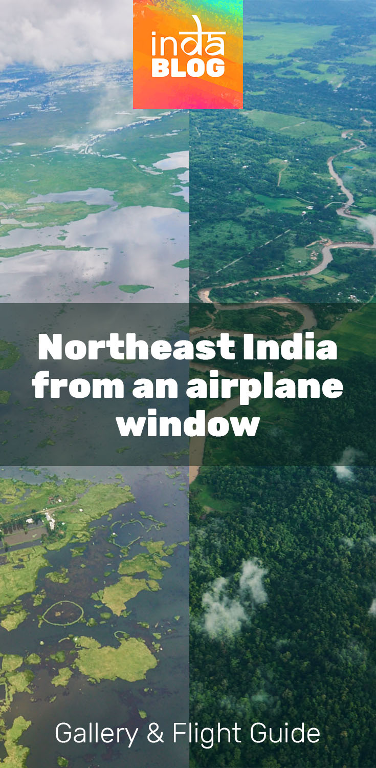 North East India from above - Gallery & Flight Guide