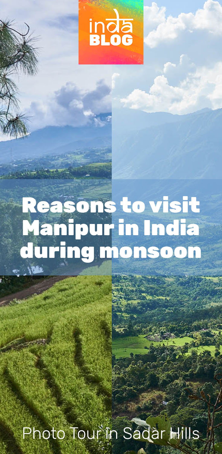 Take a photo tour in Sadar Hills, Manipur, Northeast India, and check how beautiful monsoon weather can be here. Travel and discover destinations of NE India.