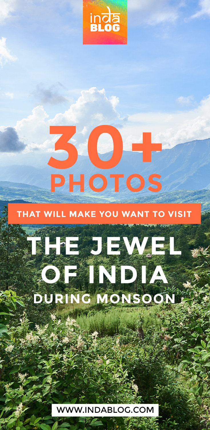 30+ Photos That Will Make You Want To Visit The Jewel Of India During Monsoon. Manipur is a state of North East India, an off-beat travel destination becoming more and more popular among backpackers and solo travelers from around the World.